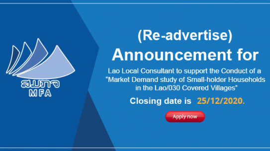 "(Re-advertise) Announcement for Lao Local Consultant to support the Conduct of a ""Market Demand study of Small-holder Households in the Lao/030 Covered Villages"""