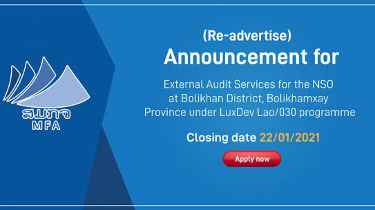 (Re-advertise) External Audit Services for the NSO at Bolikhan District, Bolikhamxay Province under LuxDev Lao/030 programme